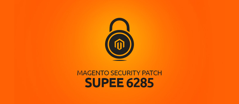 Magento Security Patch - SUPEE 6285